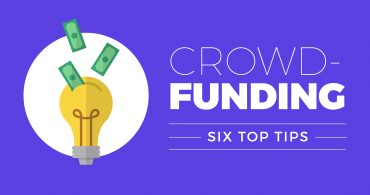 6 Top Tips: Creating Crowdfunding Content