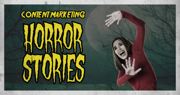Content Marketing Horror Stories