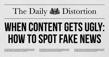 When Content Gets Ugly: How to Spot Fake News