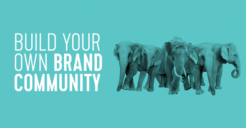 Build Your Own Brand Community